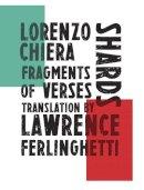 Chiera, Lorenzo - Shards - 9780811224758 - V9780811224758