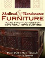 Daniel Diehl, Mark P. Donnelly - Medieval & Renaissance Furniture - 9780811710237 - V9780811710237