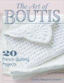 Nakayama-Geraerts, Kumiko - Art of Boutis, The: 20 French Quilting Projects - 9780811712880 - V9780811712880
