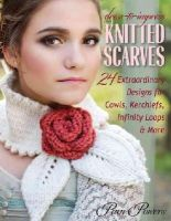 Powers, Pam - Dress-to-Impress Knitted Scarves: 24 Extraordinary Designs for Cowls, Kerchiefs, Infinity Loops & More - 9780811713283 - V9780811713283
