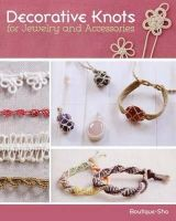 Boutique-Sha - Decorative Knots for Jewelry and Accessories - 9780811713924 - V9780811713924
