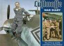 Feist, Uwe, McGuirl, Thomas - Luftwaffe War Diary: Pilots & Aces: Uniforms & Equipment - 9780811714228 - V9780811714228