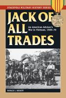 Beckett, Ronald L. - Jack of All Trades: An American Advisor's War in Vietnam, 1969-70 (Stackpole Military History Series) - 9780811717540 - V9780811717540