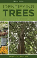 Williams, Michael D. - Identifying Trees of the East: An All-Season Guide to Eastern North America - 9780811718301 - V9780811718301