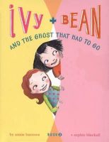 Annie Barrows - Ivy and Bean and the Ghost that Had to Go (Ivy & Bean, Book 2) (Bk. 2) - 9780811849111 - KEX0253414