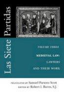 - Las Siete Partidas, vol. 3 (Middle Ages Series) - 9780812217407 - V9780812217407