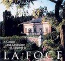 Olin, Laurie; Origo, Benedetta; Livingston, Morna; Hunt, John Dixon. Ed(s): Hunt, John Dixon; Origo, Benedetta - La Foce. A Garden and Landscape in Tuscany.  - 9780812235937 - V9780812235937