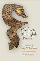 - The Complete Old English Poems (The Middle Ages Series) - 9780812248470 - V9780812248470