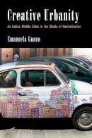 Guano, Emanuela - Creative Urbanity - 9780812248784 - V9780812248784