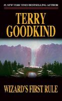 Goodkind, Terry - Wizard's First Rule: 1 (Sword of Truth (Paperback)) - 9780812548051 - V9780812548051