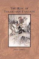 Lobdell, Jared C. - The Rise of Tolkienian Fantasy - 9780812694581 - KRA0012343