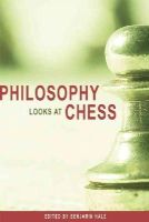 - Philosophy Looks at Chess - 9780812696332 - V9780812696332