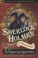 - Sherlock Holmes and Philosophy - 9780812697315 - V9780812697315