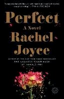 Joyce, Rachel - Perfect - 9780812983463 - 9780812983463