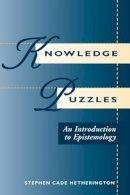 Hetherington, Stephen Cade - Knowledge Puzzles - 9780813324876 - V9780813324876