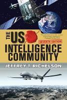 Richelson, Jeffrey T - The U.S. Intelligence Community - 9780813349183 - V9780813349183