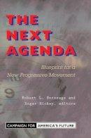 Borosage, Robert - The Next Agenda: Blueprint for a New Progressive Movement - 9780813398143 - KRF0011734