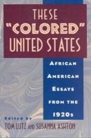 - These Colored United States: African American Essays from the 1920s - 9780813523064 - KRS0018957
