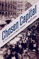 - Chosen Capital: The Jewish Encounter with American Capitalism - 9780813553085 - V9780813553085