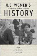 . Ed(s): Brown, Leslie; Castledine, Jacqueline - U.S. Women's History - 9780813575834 - V9780813575834