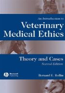 Rollin, Bernard E. - An Introduction to Veterinary Medical Ethics - 9780813803999 - V9780813803999