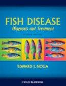 Noga, Edward J. - Fish Disease: Diagnosis and Treatment - 9780813806976 - V9780813806976