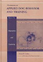 Lindsay, Steve - Handbook of Applied Dog Behaviour and Training - 9780813807546 - V9780813807546
