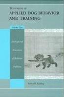 Lindsay, Steven - Handbook of Applied Dog Behavior and Training - 9780813828688 - V9780813828688