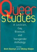 . Ed(s): Beemyn, Brett Genny; Eliason, Michele J. - Queer Studies - 9780814712580 - V9780814712580