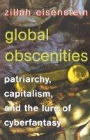 Eisenstein, Zillah R. - Global Obscenities - 9780814722060 - V9780814722060
