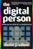 Solove, Daniel J - The Digital Person: Technology and Privacy in the Information Age - 9780814740378 - V9780814740378