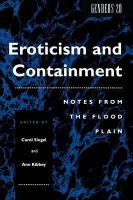 - Eroticism and Containment: Notes from the Flood Plain (Genders) - 9780814779996 - KST0009701