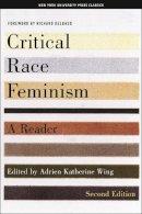 - Critical Race Feminism: A Reader (Critical America) - 9780814793947 - V9780814793947