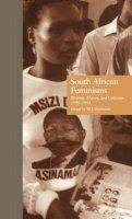 . Ed(s): Daymond, M. J. - South African Feminisms - 9780815316268 - V9780815316268