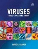 Harper, David R - Viruses: Biology, Applications, and Control - 9780815341505 - V9780815341505
