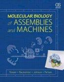 Steven, Alasdair, Baumeister, Wolfgang, Johnson, Louise N., Perham, Richard N. - Molecular Biology of Assemblies and Machines - 9780815341666 - V9780815341666