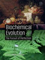 Cornish-Bowden, Athel - Biochemical Evolution: The Pursuit of Perfection - 9780815345527 - V9780815345527