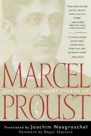 Proust, Marcel - The Complete Short Stories of Marcel Proust - 9780815412649 - V9780815412649