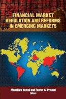 - Financial Market Regulation and Reforms in Emerging Markets - 9780815704898 - V9780815704898