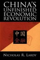 Lardy, Nicholas R. - China's Unfinished Economic Revolution - 9780815751335 - V9780815751335