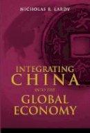 Lardy, Nicholas R. - Integrating China into the Global Economy - 9780815751366 - V9780815751366
