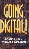 Litan, Robert E., Niskanen, William A. - Going Digital! - 9780815752851 - KIN0013446