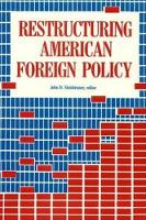 John D. Steinbruner - Restructuring American Foreign Policy - 9780815781431 - KON0588864