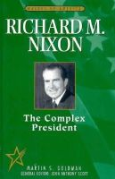 - Richard M.Nixon: The Complex President (Makers of America) - 9780816033973 - KST0018333
