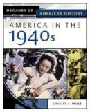 Wills, Charles - America in the 1940s (Decades of American History) - 9780816056392 - V9780816056392