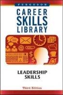 - Leadership Skills (Career Skills Library) - 9780816077762 - V9780816077762