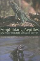 Lazaroff, David W., Rosen, Philip C., Lowe, Charles H. Jr. - Amphibians, Reptiles, and Their Habitats at Sabino Canyon (The Southwest Center Series) - 9780816524952 - V9780816524952