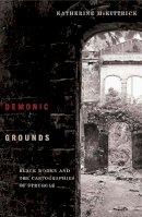 McKittrick, Katherine - Demonic Grounds - 9780816647026 - V9780816647026