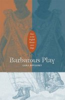 Bovilsky, Lara - Barbarous Play - 9780816649655 - V9780816649655