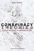 Fenster, Mark - Conspiracy Theories: Secrecy and Power in American Culture - 9780816654949 - V9780816654949